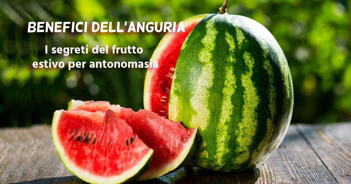 benefici dell'anguria